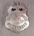 Deluxe Pony Express Badge.